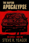 Red Asphalt - The Raptor Apocalypse: Book Two