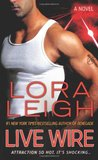 Live Wire by Lora Leigh