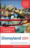 The Unofficial Guide: Disneyland 2011