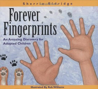 Forever Fingerprints by Sherrie Eldridge