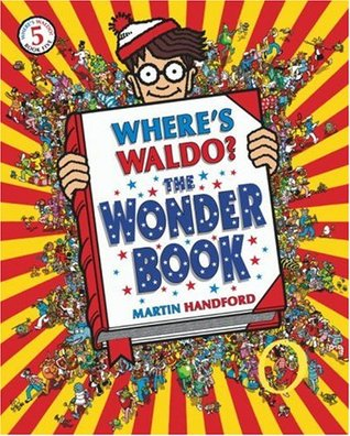Where's Waldo? The Wonder Book by Martin Handford