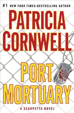 Port Mortuary by Patricia Cornwell