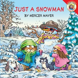 Just a Snowman by Mercer Mayer