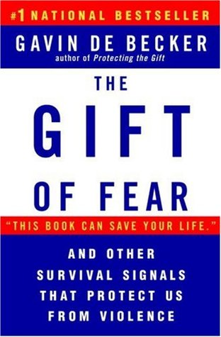 The Gift of Fear by Gavin de Becker