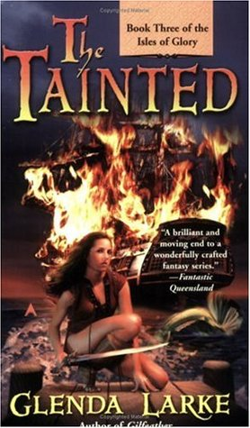 The Tainted by Glenda Larke