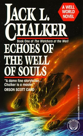Echoes of the Well of Souls by Jack L. Chalker