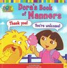 Dora's Book of Manners (Dora the Explorer, #5)