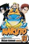 Naruto, Vol. 13: The Chunin Exam, Concluded...!! (Naruto, #13)
