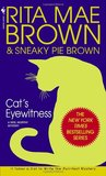 Cat's Eyewitness (Mrs. Murphy, #13)