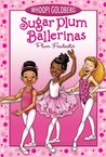 Sugar Plum Ballerinas: Plum Fantastic (Sugar Plum Ballerinas, #1)