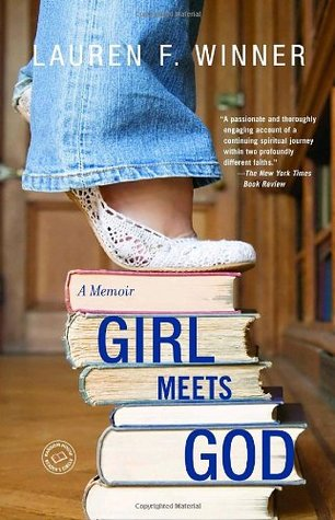 Girl Meets God by Lauren F. Winner