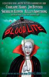 Blood Lite (Blood Lite, #1; Dark-Hunter Universe; Hellchaser, #1; Otherworld Stories, #8.2; The Dresden Files, #10.1)
