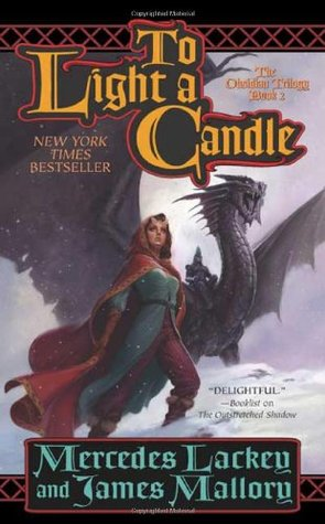 To Light A Candle by Mercedes Lackey