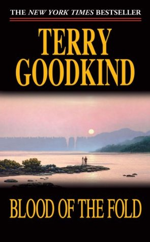 Blood of the Fold by Terry Goodkind