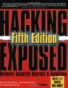 Hacking Exposed: Network Security Secrets & Solutions (Hacking Exposed)