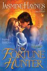 The Fortune Hunter (Fortune Hunter Trilogy, #1)