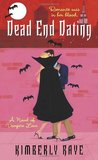 Dead End Dating (Dead End Dating, #1)