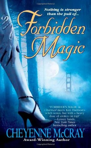 Forbidden Magic by Cheyenne McCray