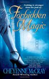 Forbidden Magic (Magic, #1)