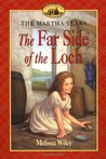 The Far Side of the Loch (Little House: The Martha Years, #2)