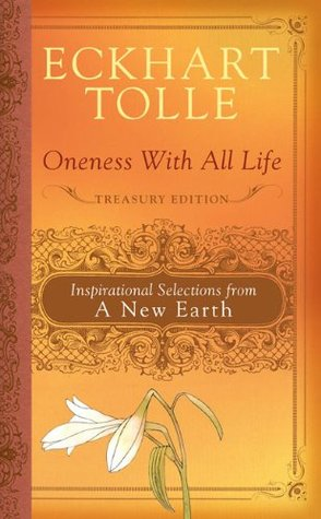 Oneness With All Life Treasury Edition by Eckhart Tolle