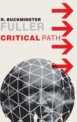Critical Path by Richard Buckminster Fuller