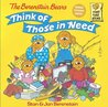 The Berenstain Bears Think of Those in Need (First Time Books)