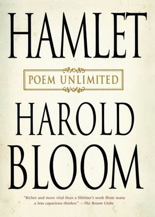 Hamlet by Harold Bloom