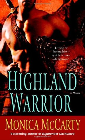 Highland Warrior by Monica McCarty