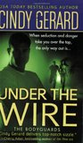 Under the Wire (The Bodyguards, #5)