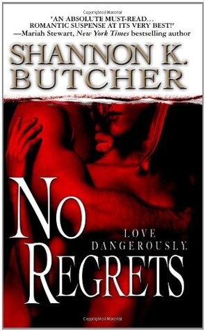 No Regrets by Shannon K. Butcher
