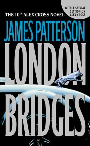 London Bridges by James Patterson