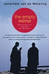 The Empty Mirror: Experiences in a Japanese Zen Monastery