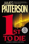 1st to Die (Women's Murder Club, #1)