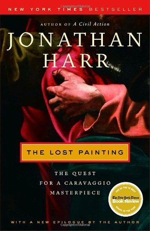 The Lost Painting by Jonathan Harr