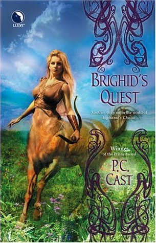Brighid's Quest by P.C. Cast