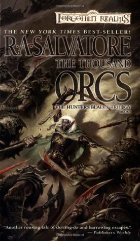 The Thousand Orcs by R.A. Salvatore
