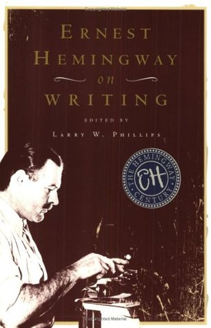 hemingway on writing From almost the beginning of his writing career, hemingway's distinctive style occasioned a great deal of comment and controversy basically, his style is simpl.