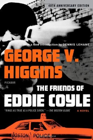 The Friends of Eddie Coyle by George V. Higgins