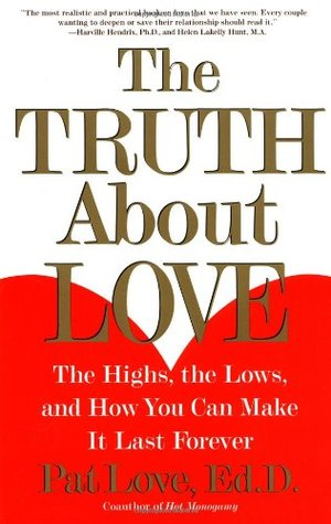 The Truth About Love by Patricia Love