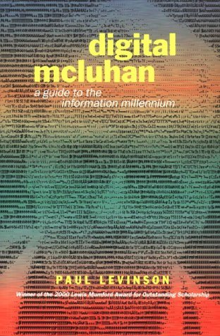 Digital McLuhan by Paul Levinson