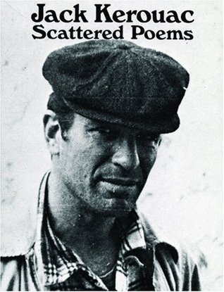 Scattered Poems by Jack Kerouac