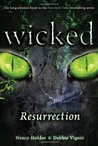 Resurrection (Wicked, #5)