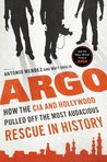 Argo: How the CIA & Hollywood Pulled Off the Most Audacious Rescue in History