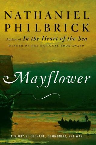 Mayflower by Nathaniel Philbrick
