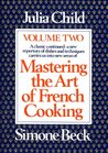 Mastering the Art of French Cooking: Vol. 2