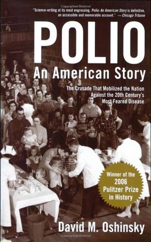 Polio by David M. Oshinsky