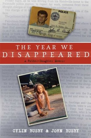 The Year We Disappeared - Cylin Busby, John Busby