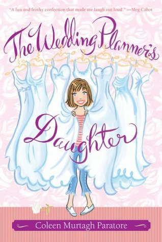 The Wedding Planner's Daughter (Wedding Planner's Daughter, #1)