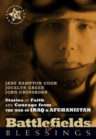 Battlefields And Blessings Iraq/Afghanistan( Stories of Faith... by Jane Hampton Cook